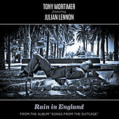 Rain in England - Single (feat. Julian Lennon) by Tony Mortimer