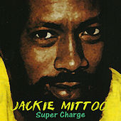 Super Charge by Jackie Mittoo