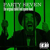 Party Seven by The Original Rabbit Foot Spasm Band