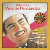 Palabra De Rey by Vicente Fernández