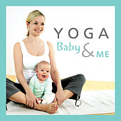 Yoga Baby & Me by The Kiboomers