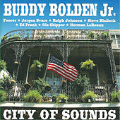Buddy Bolden Jr. - City of Sounds (feat. Ralph H. Johnson & Ed Frank) by Leroy Jones