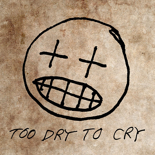 Too Dry To Cry von Willis Earl Beal