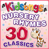 Nursery Rhymes 30 Classics by Kid Songs