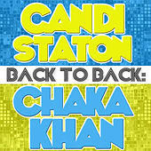 Back To Back: Candi Staton & Chaka Khan by Various Artists