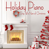 Piano Music for the Holidays: Sing We Now of Christmas by Music Themes Group