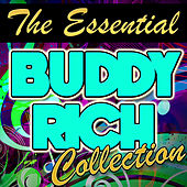 The Essential Buddy Rich Collection by Buddy Rich