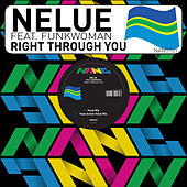 Right Through You by Nelue