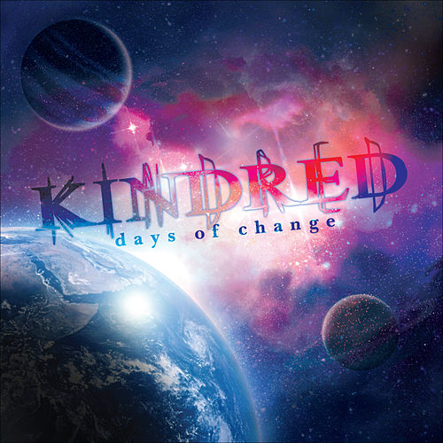 Days of Change by Kindred