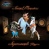 Supersound (Remixes) by Soundmonsters