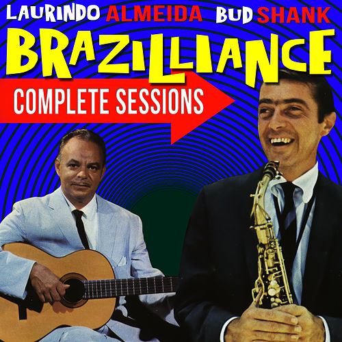 Brazilliance! Complete Sessions by Bud Shank