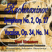 RMS presents: Yuri Simonov, Rachmaninov: Symphony No. 2 Op. 27, Vocalise, Op. 34, No. 14 by Moscow Philharmonic Orchestra
