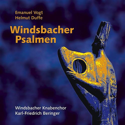 Windsbacher Psalmen, Vol. 1 by Windsbach Boys Choir