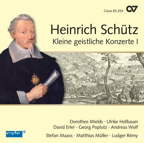 Schutz: Kleine Geistliche Konzerte I by Dorothee Mields