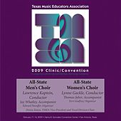 2009 Texas Music Educators Association (TMEA): All-State Men's Choir & All-State Women's Choir by Various Artists