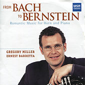 From Bach to Bernstein: Romantic Music for Horn and Piano by Ernest Barretta