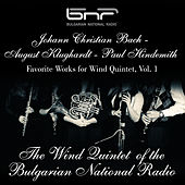 Johann Christian Bach-August Klughardt-Paul Hindemith: Favorite Works for Wind Quintet, Vol. 1 by Bulgarian National Radio Wind Quintet