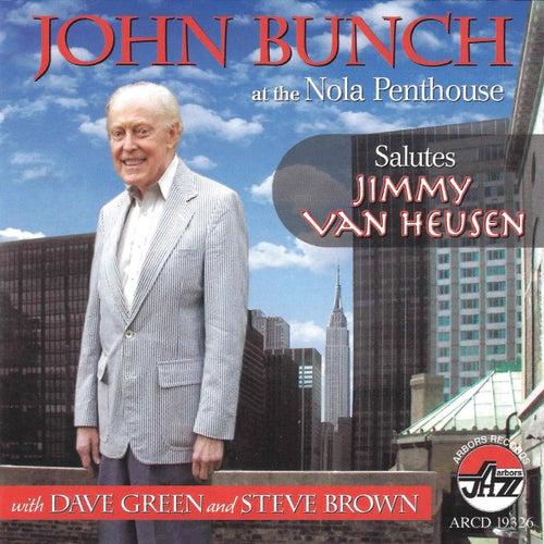John Bunch at the Nola Penthouse Salutes Jimmy Van Heusen by John Bunch