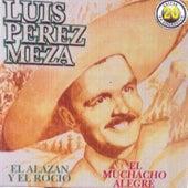 20 Exitos de Luis Perez Meza by Luis Perez Meza