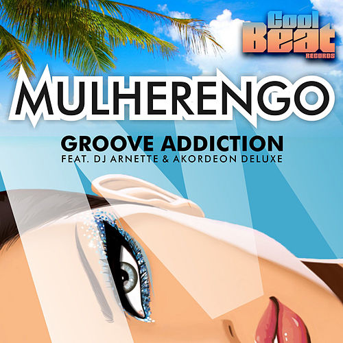 Mulherengo by Groove Addiction