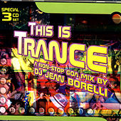 This Is Trance - A Non-Stop Goa Mix By DJ Jean Borelli by Various Artists