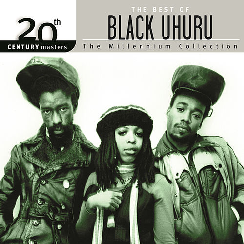 20th Century Masters: The Millennium Collection... by Black Uhuru