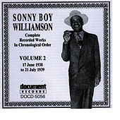 Sonny Boy Williamson Vol. 2 (1938-1939) by Sonny Boy Williamson