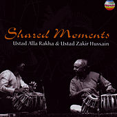 Shared Moments by Ustad Alla Rakha