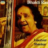 Bhakti Ras by Lakshmi Shankar