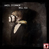 Will You Think of Me by Hazel O'Connor
