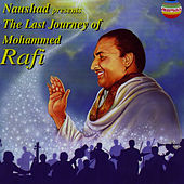 The Last Journey of Mohammed Rafi by Mohammed Rafi