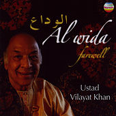 Al Wida - Farewell by Vilayat Khan