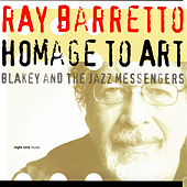 Homage to Art by Ray Barretto