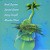 Special Guests - Larry Coryell And Miroslav Vitous by Bireli Lagrene