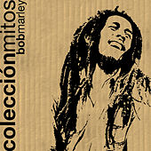 Colección Mitos Bob Marley by Bob Marley And The Wailers