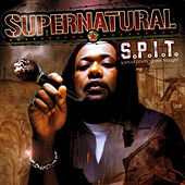 S.P.I.T. by Supernatural