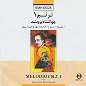 Tarannom (Melodiously) Vol. I - Duo for Iranian Violin and Tombak by Jahanshah Boroumand