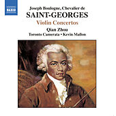 SAINT-GEORGES: Violin Concertos No. 1, Op. 3 and Nos. 2 and 10 by Zhou Qian