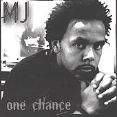 One Chance by MJ
