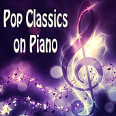 Pop Classics on Piano by The O'Neill Brothers Group
