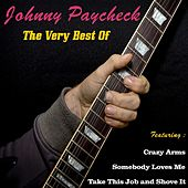 Johnny Paycheck, the Very Best Of by Johnny Paycheck