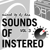 Sounds of InStereo Vol 3 (Mixed by DJ Dan) by Various Artists