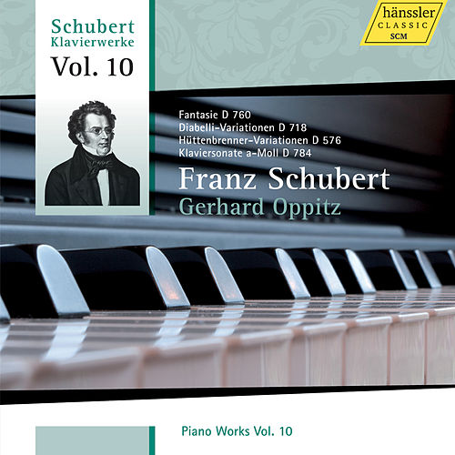 Schubert: Piano Works, Vol. 10 von Gerhard Oppitz