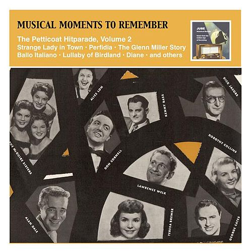 Musical Moments to Remember: The Petticoat Hitparade, Vol. 2 by Various Artists