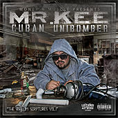 The Cuban Unibomber by Mr. Kee