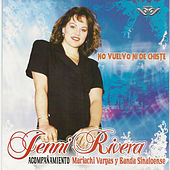 No Vuelvo Ni de Chiste by Jenni Rivera