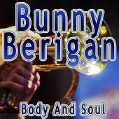 Body and Soul by Bunny Berigan