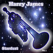 Stardust, Vol. 1 by Harry James