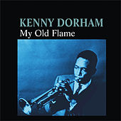 My Old Flame by Kenny Dorham