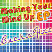 Making Your Mind Up EP by Bucks Fizz